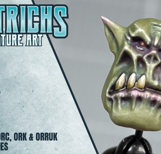 Wiltrichs Miniature Art Hobby Basix - How To Paint Orc. Ork, Orruk Green Skin Tones